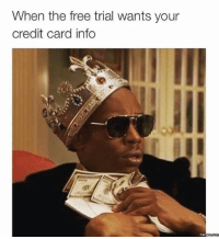 Dank, 🤖, and Credit Card: When the free trial wants your  credit card info