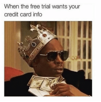 How dare you! Get following my fit tits @northwitch69 @northwitch69 @northwitch69 @northwitch69: When the free trial wants your  credit card info How dare you! Get following my fit tits @northwitch69 @northwitch69 @northwitch69 @northwitch69