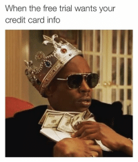 Memes, Credit Cards, and 🤖: When the free trial wants your  credit card info No, you can't have this money! 😳