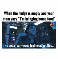 "What's your fav food? MarvelousJokes: When the fridge is empty and your  mom says ""l'm bringing home food""  TAIN  I've got a really good feeling abbut this.. What's your fav food? MarvelousJokes"