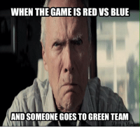 My computers acting up so I made a meme and posted it with my phone, which is why I can't schedule it. This is the true admin struggle.  ~Mantis Reborn: WHEN THE GAME IS RED VS BLUE  AND SOMEONE GOES TO GREEN TEAM My computers acting up so I made a meme and posted it with my phone, which is why I can't schedule it. This is the true admin struggle.  ~Mantis Reborn