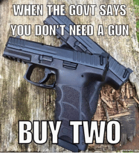 Or a dozen, who's counting? -- Cold Dead Hands Apparel: CDH2A.COM/shop: WHEN  THE  GOUT  SAYS  YOU DON T NEED A GUN  BUY TWO Or a dozen, who's counting? -- Cold Dead Hands Apparel: CDH2A.COM/shop