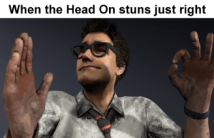 Head, Day, and Right: When the Head On stuns just right Day 80.5: Head-On Just Right