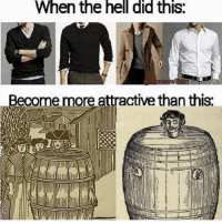 Fashion, Memes, and Smh: When the hell did this:  al  Beco  me more attractive than this: you youngsters don't know what true fashion is, smh via /r/memes https://ift.tt/2ztpKxv