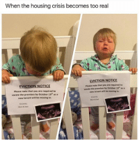 Dad, Funny, and Struggle: When the housing crisis becomes too real  EVICTION NOTICE  Please note that you are required to  EVICTION NOTICE  vacate the premises by October 19 as a  new tenant will be moving in.  please note that you are required to  vacate the premises by October 19th as a  new tenant will be moving in.  Murre Dad  Mum & Dad The struggle 😫 | More 👉 @miinute