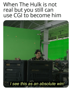Kinda hard to put on tho by FrustratedFries7 MORE MEMES: When The Hulk is not  real but you still can  use CGI to become him  I see this as an absolute win! Kinda hard to put on tho by FrustratedFries7 MORE MEMES