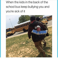 Funny, School, and Kids: When the kids inthe back of the  school bus keep bullying you and  you're sick of it 🙄😒