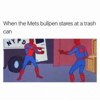 Memes, Trash, and Twitter: When the Mets bullpen stares at a trash  can  NY PD The Mets have lost 7 games in a row...time to cancel the season • (Credit to metskevin11 via Twitter)