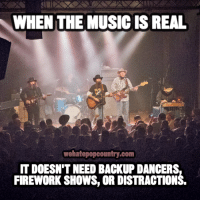 Memes, Music, and 🤖: WHEN THE MUSIC IS REAL  wehatepopcountry.com  IT DOESN'T NEED BACKUP DANCERS  FIREWORK SHOWS, OR DISTRACTIONS What's your favorite Cody Jinks song? Comment below.