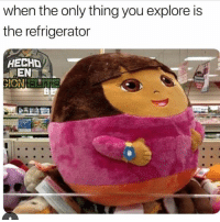 Orgy, Dora, and Girl: when the only thing you explore is  the refrigerator  HECHD  EN This girl looks like she ate Dora. And the swiper too. (@orgy)