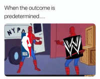 Nba, When, and The: When the outcome is  predetermined....  NBA