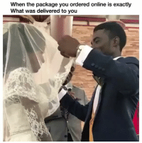 😂: When the package you ordered online is exactly  hat was delivered to you 😂