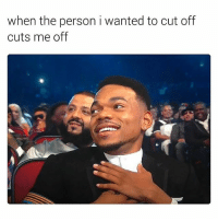 Memes, Wshh, and 🤖: when the person i wanted to cut off  cuts me off On point! ✂️😂💯 WSHH
