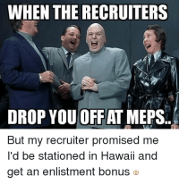 25 Best The Recruit Memes Aviators Memes Recruiters Memes