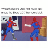 trust the process: When the Sixers' 2016 first-round pick  meets the Sixers' 2017 first-round pick  P D trust the process