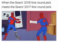😭😭😭: When the Sixers' 2016 first-round pick  meets the Sixers' 2017 first-round pick  P D 😭😭😭