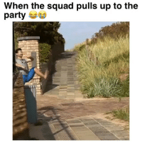 "Funny, Party, and Squad: When the squad pulls up to the  party Tag your squad rn!! 😂 Song: ""Same Squad"" by @P_Lo"