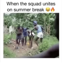 Dm to the squad ✅✅: When the squad unites  on summer break Dm to the squad ✅✅