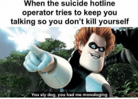 """<p>Hate when that happens via /r/dank_meme <a href=""""https://ift.tt/2krbMEh"""">https://ift.tt/2krbMEh</a></p>: When the suicide hotline  operator tries to keep you  talking so you don't kill yourself  You sly dog, you had me monologing <p>Hate when that happens via /r/dank_meme <a href=""""https://ift.tt/2krbMEh"""">https://ift.tt/2krbMEh</a></p>"""