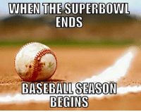 RT if you agree.: WHEN THE SUPERBOWL  ENDS  BASEBALL SEASON  BEGINS RT if you agree.