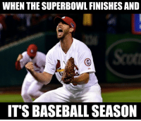 THAT feeling: WHEN THE SUPERBOWL FINISHES AND  ITS BASEBALL SEASON THAT feeling