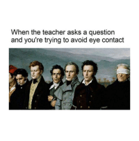 School, Teacher, and Classical Art: When the teacher asks a question  and you're trying to avoid eye contact My school career