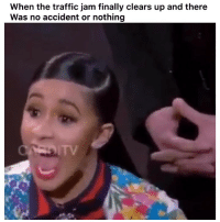 Funny, Traffic, and Twitter: When the traffic jam finally clears up and there  Was no accident or nothing 😤😤 👉🏽(via: bunnyh00d-twitter)