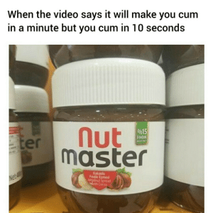 Tis I the cum master by IceEndermanPro9 MORE MEMES: When the video says it will make you cum  in a minute but you cum in 10 seconds  %15  INDEK  er  maste  Kakaolu  Findik Ezmesi  gelnut Spread  Cocoa Tis I the cum master by IceEndermanPro9 MORE MEMES