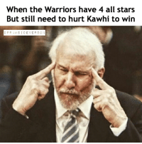 Basketball, Bbb, and Cavs: When the Warriors have 4 all stars  But still need to hurt Kawhi to win  O PRAHSI DE VERS ON Warriors forever dirty . . . . . . cavs warriors lakers clippers spurs nbamemes dankmemes dailymemes lebron stephcurry durant kyrie cp3 ballislife osn oprahsideverson celtics wizards bbb ballislife basketball bball nba nbameme kawhi