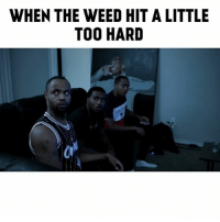 Memes, Weed, and 🤖: WHEN THE WEED HIT A LITTLE  TOO HARD This ever happened too you before? 😂 ➖➖➖➖➖➖➖➖➖➖➖➖➖➖➖➖➖➖➖➖➖➖ FOLLOW: @_cornell__ @careyboy152 @quan @deanwil SHOT BY 🎥: @zae_digital ➖➖➖➖➖➖➖➖➖➖➖➖➖➖➖➖➖➖➖➖➖➖ TAG A FRIEND OR ✌🏽😂