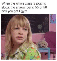 """Memes, Guess, and Egypt: When the whole class is arguing  about the answer being 55 or 56  and you got Egypt  DANKLAND <p>Guess im fucked ? via /r/memes <a href=""""https://ift.tt/2r1Wgm0"""">https://ift.tt/2r1Wgm0</a></p>"""