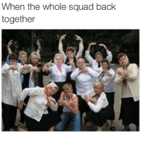 Squad: When the whole squad back  together