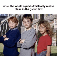 ⚡️⚡️⚡️: when the whole squad effortlessly makes  plans in the group text  @bustle ⚡️⚡️⚡️