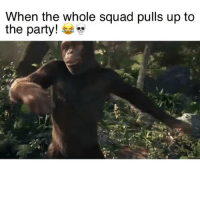 "Funny, Party, and Squad: When the whole squad pulls up to  the party! Tag your squad 😂😂 Song: ""We On It"" by @Cal_A"
