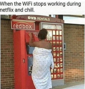 rammstein4ever:  momofficial:  A true gem   @vulgar-display-of-iowa 😂😂  Redbox and public nudity 😂: When the WiFi stops working during  netflix and chill.  DVD RENTALS  redbox  C3RELF rammstein4ever:  momofficial:  A true gem   @vulgar-display-of-iowa 😂😂  Redbox and public nudity 😂