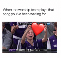13 Hilarious Feelings Christian Girls Experience That Are Too Relatable: When the worship team plays that  song you've been waiting for  @myjesusjam  XAV 44  FLAST 3  5STİ: IAST 940  15-  TBS  NORTHWESTERN 52GONZAGA 63  ND 7:36  30S BUD  NCAA WEST  2ND ROUND 13 Hilarious Feelings Christian Girls Experience That Are Too Relatable