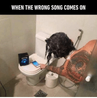 9gag, Bad, and Bad Day: WHEN THE WRONG SONG COMES ON When a happy song starts playing but you're in a bad day mood Follow @9gaggroove - shower music 9gag