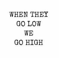 Yes!!!!! Thanks for this one @erikc8301: WHEN THEY  GO LOW  WE  GO HIGH Yes!!!!! Thanks for this one @erikc8301