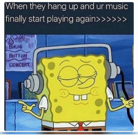 Funny, Music, and They: When they hang up and ur music  KiNi  BoTToM  CONCERT 😌
