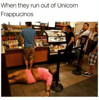 WHO MANS IS THIS 😂💀 @funnyblack.s ➡️ TAG 5 FRIENDS ➡️ TURN ON POST NOTIFICATIONS: When they run out of Unicorn  Frappucinos WHO MANS IS THIS 😂💀 @funnyblack.s ➡️ TAG 5 FRIENDS ➡️ TURN ON POST NOTIFICATIONS