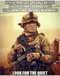 . ✅ Double tap the pic ✅ Tag your friends ✅ Check link in my bio for badass stuff - usarmy 2ndamendment soldier navyseals gun flag army operator troops tactical sniper armedforces k9 weapon patriot marine usmc veteran veterans usa america merica american coastguard airman usnavy militarylife military airforce libertyalliance: WHEN THINGSGET OUT OF CONTROL  ANDEIERVONEAROUNDYOUIS  SCREAMING AND LOOSING THE RIMINIS  LOOK FOR THE QUIET . ✅ Double tap the pic ✅ Tag your friends ✅ Check link in my bio for badass stuff - usarmy 2ndamendment soldier navyseals gun flag army operator troops tactical sniper armedforces k9 weapon patriot marine usmc veteran veterans usa america merica american coastguard airman usnavy militarylife military airforce libertyalliance