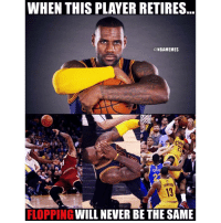 Nba, Player, and Flop: WHEN THIS PLAYER RETIRES  ONBAMEMES  CAN  WILL NEVER BE THE SAME  FLOPPING 🏀As strong as he is, he falls really easily 😂 DOUBLE TAP & TAG a friend.🏀 nba nba2k17 nbaplayoffs nbamemes ➡Everyone ADD us on Snapchat 👻 - ballershype ➡TURN ON POST NOTIFICATIONS ➡Follow my other account @ballershype for NBA news, rumours, videos! ➡LIKE us on Facebook (Link in bio!)