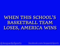"""America, Basketball, and Facebook: WHEN THIS SCHOOL'S  BASKETBALL TEAM  LOSES, AMERICA WINS  @JeopardySports facebook.com/JeopardySports """"What is: Duke University?"""" #JeopardySports #DUKEvsNCSU https://t.co/7uBXf3HToh"""