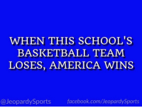 "America, Basketball, and Facebook: WHEN THIS SCHOOL'S  BASKETBALL TEAM  LOSES, AMERICA WINS  @JeopardySports facebook.com/JeopardySports ""What is: Duke University?"" #JeopardySports #CuseVsDuke https://t.co/qr7l7aSbNn"