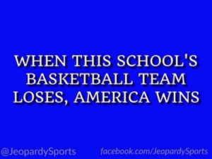 """What is: Duke University?"" #JeopardySports #SFAvsDuke https://t.co/Uyr6L1Je0h: WHEN THIS SCHOOL'S  BASKETBALL TEAM  LOSES, AMERICA WINS  @JeopardySports  facebook.com/JeopardySports ""What is: Duke University?"" #JeopardySports #SFAvsDuke https://t.co/Uyr6L1Je0h"