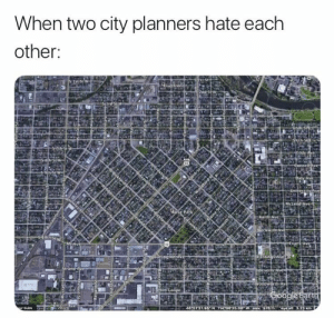 Cool, Imgur, and Com: When two city planners hate each  other: Looks cool though (i.imgur.com)