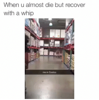 Costco, Memes, and Shit: When u almost die but recover  with a whip  me in Costco 😂😭 She played that shit off smooth 💀 hoodvine hoodvines hoodvineapp