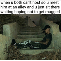 """Target, The Worst, and Tumblr: when u both can't host so u meet  him at an alley and u just sit there  waiting hoping not to get mugged <p><a href=""""http://dissemblist.tumblr.com/post/157990135557/moonlightoscar-tachikoma-teamnowalls-yall"""" class=""""tumblr_blog"""" target=""""_blank"""">dissemblist</a>:</p><blockquote> <p><a href=""""http://moonlightoscar.tumblr.com/post/157971036705/tachikoma-teamnowalls-yall-gettin-dogged-in"""" class=""""tumblr_blog"""" target=""""_blank"""">moonlightoscar</a>:</p>  <blockquote> <p><a href=""""http://tachikoma.tumblr.com/post/157969700413/yall-gettin-dogged-in-alleys-its-2k17"""" class=""""tumblr_blog"""" target=""""_blank"""">tachikoma</a>:</p>  <blockquote> <p><a href=""""http://teamnowalls.tumblr.com/post/157969649650/yall-gettin-dogged-in-alleys-its-2k17"""" class=""""tumblr_blog"""" target=""""_blank"""">teamnowalls</a>:</p> <blockquote><p>yall gettin dogged in alleys? its 2k17</p></blockquote> <p>this is the worst thing ive seen all year</p> </blockquote>  <p>Can I die now</p> </blockquote>  <p>City planning gays did not put in the work for ya'll to be blatantly ignoring designated cruising spots like this</p> </blockquote>"""