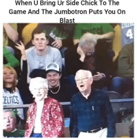 Funny, Side Chick, and The Game: When U Bring Ur Side Chick To The  Game And The Jumbotron Puts You On  Blast Hahahahha 😂😂😂