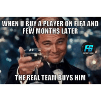 @footy.goal: WHEN U BUY A PLAYER ON FIFA AND  FEW MONTHS LATER  OFDOTY GOAL  THE REAL TEAM BUYS HIM @footy.goal